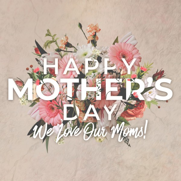 Mother's Day Flowers Social Media Graphic