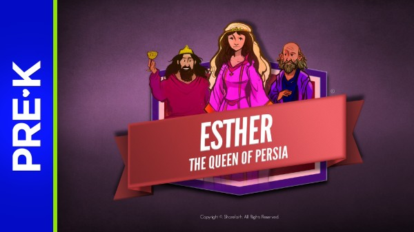 The Story of Esther Preschool Bible Video