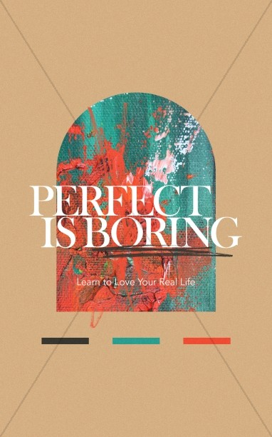 Perfect Is Boring Church Bifold Bulletin