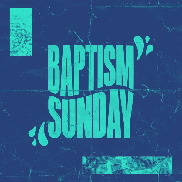 Baptism Sunday Blue Social Media Graphic