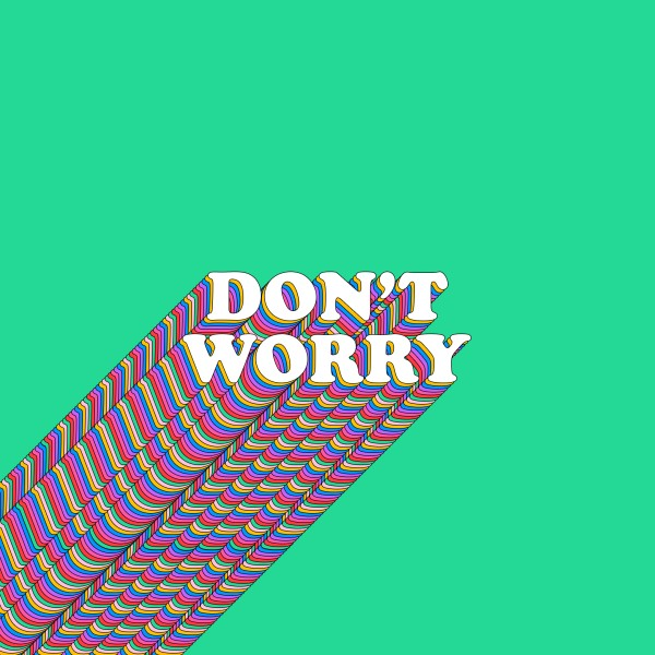 Don't Worry Green Social Media Graphic