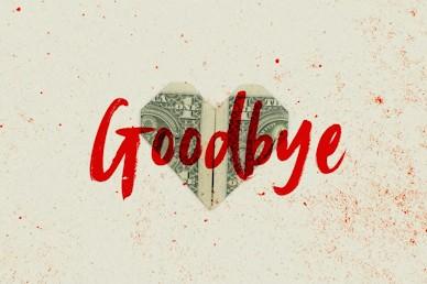 Love And Money Church Media Goodbye