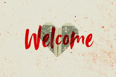 Love And Money Church Media Welcome
