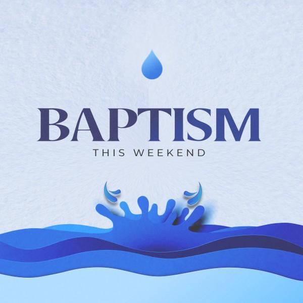 Baptism Sunday Blue Water Social Media Graphic