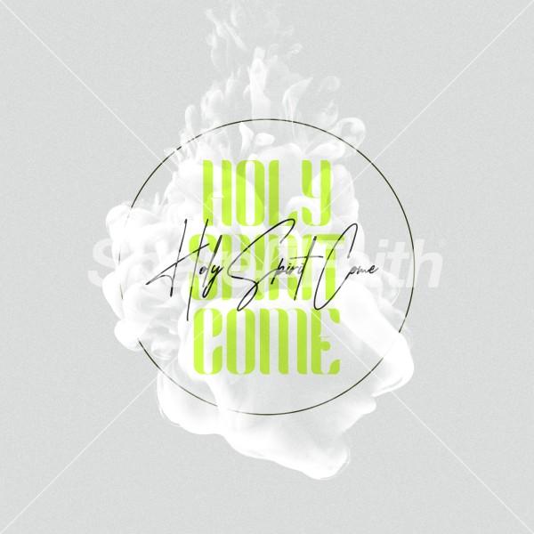 Holy Spirit Come Social Media Graphic