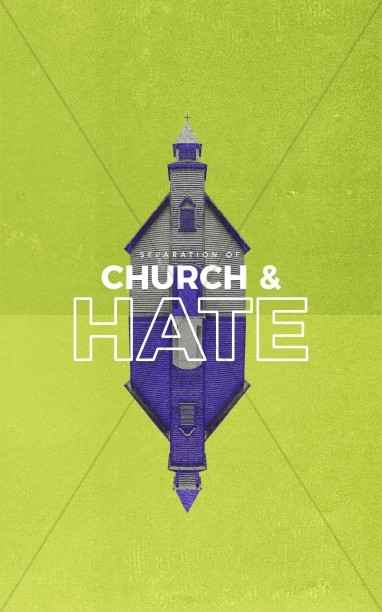 Separation of Church And Hate Bifold Bulletin