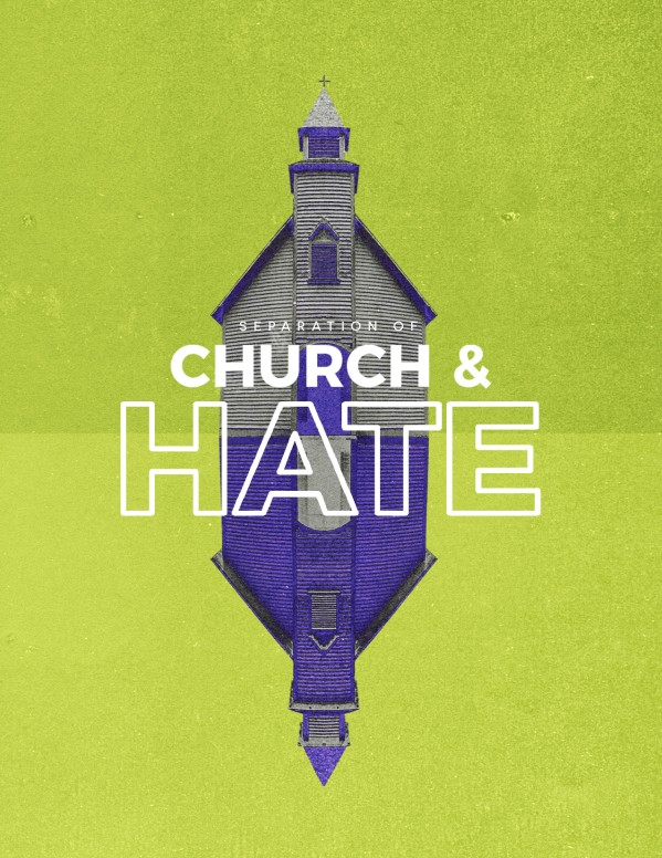 Separation of Church And Hate Church Flyer