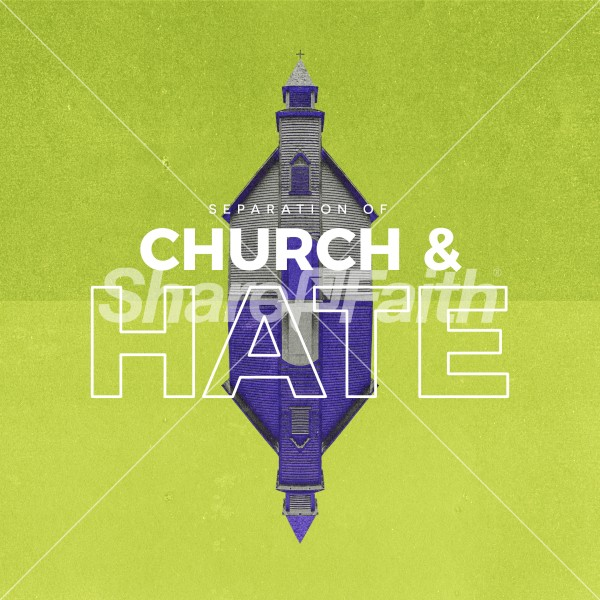 Separation of Church And Hate Social Media Graphic