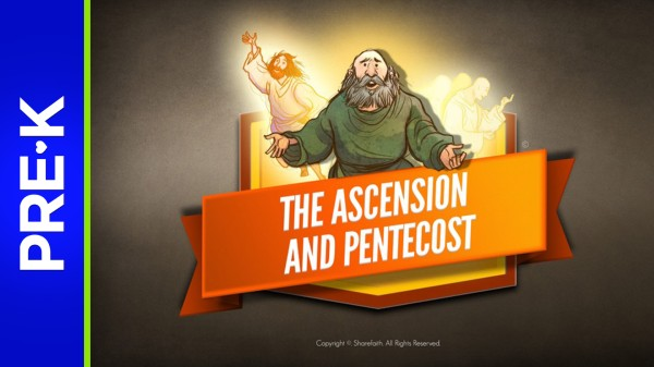 Acts 2 The Ascension and Pentecost Preschool Bible Video
