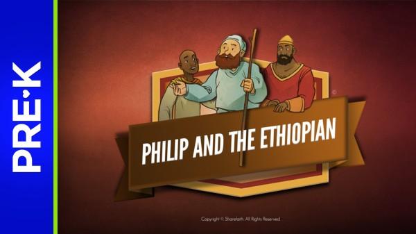 Acts 8 Philip and the Ethiopian Preschool Bible Video
