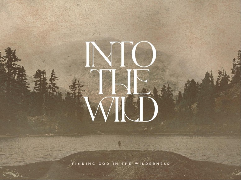 Into The Wild Church PowerPoint