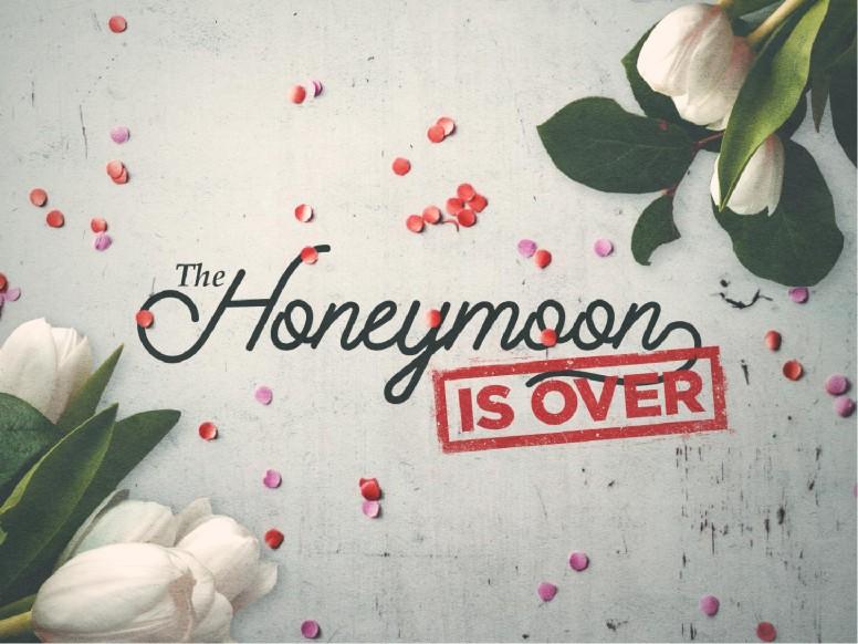 Honeymoon Is Over Church PowerPoint