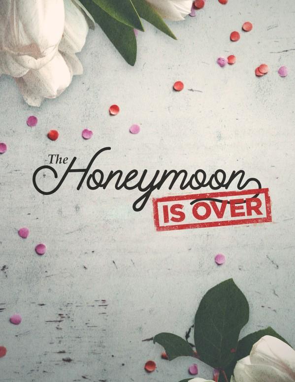 Honeymoon Is Over Church Flyer