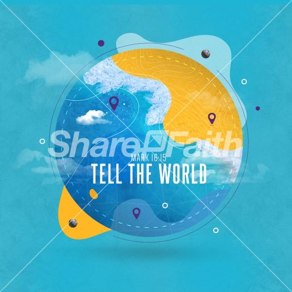 Tell The World Church Social Media Graphic