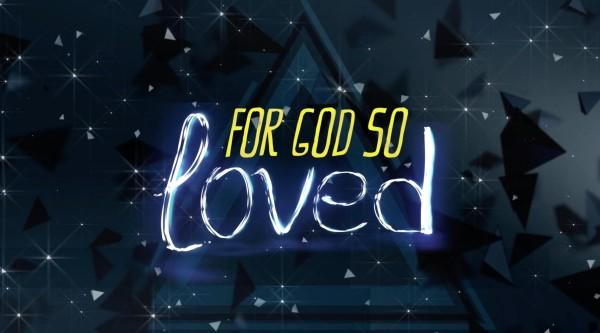 For God So Loved Mini Movie