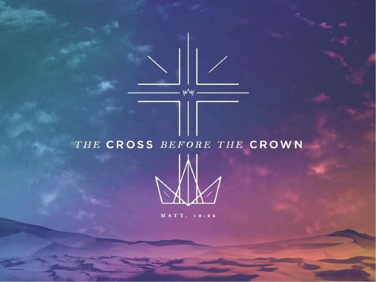 Cross Before Crown Church PowerPoint