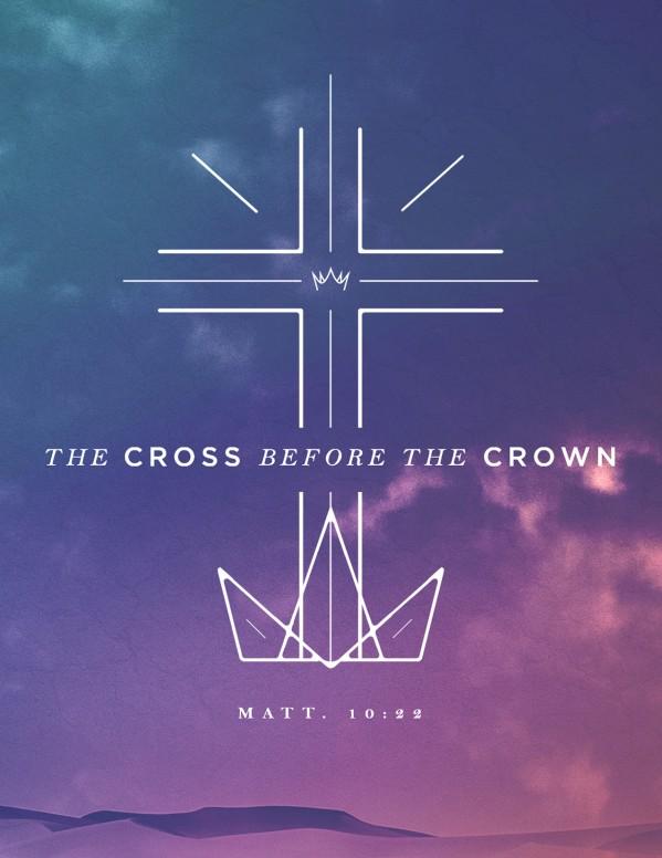 Cross Before Crown Church Flyer