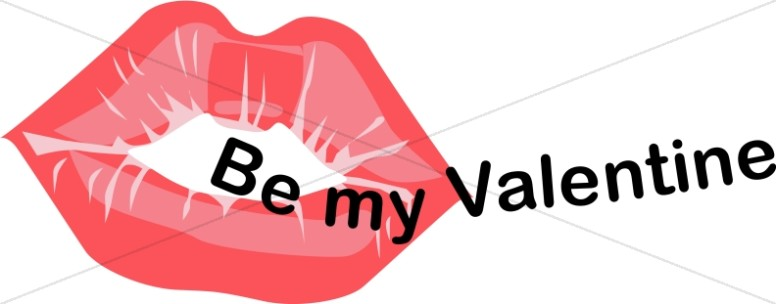 Be My Valentine with Red Lips