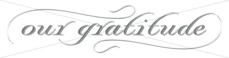 Elegant Our Gratitude