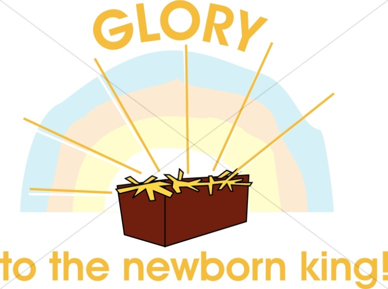 Jesus Manger Glory to the Newborn King