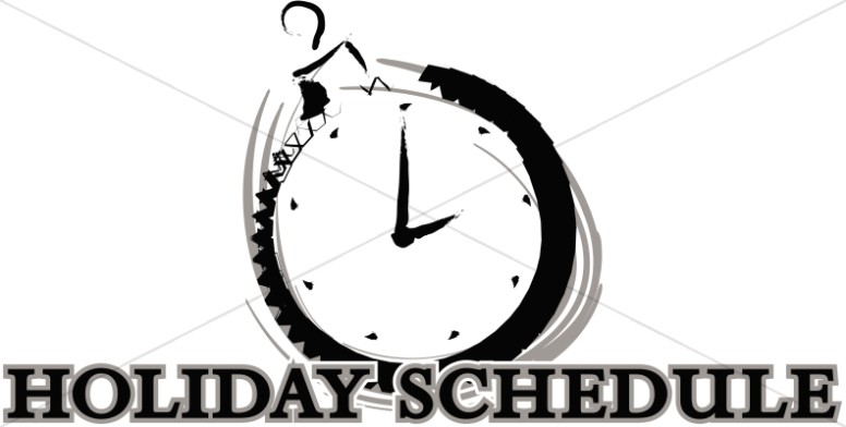Holiday Schedule with Clock