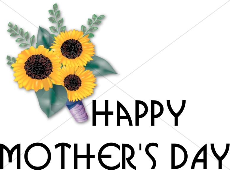 Sunflower Bouqet and Mother's Day Wishes