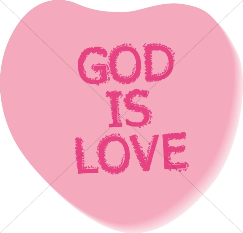 God is Love Text on Candy Heart