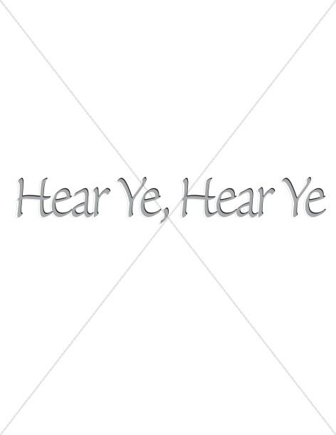 Hear Ye, Hear Ye