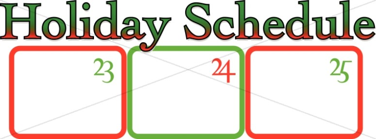 Holiday Schedule with Christmas Days Mini Calendar