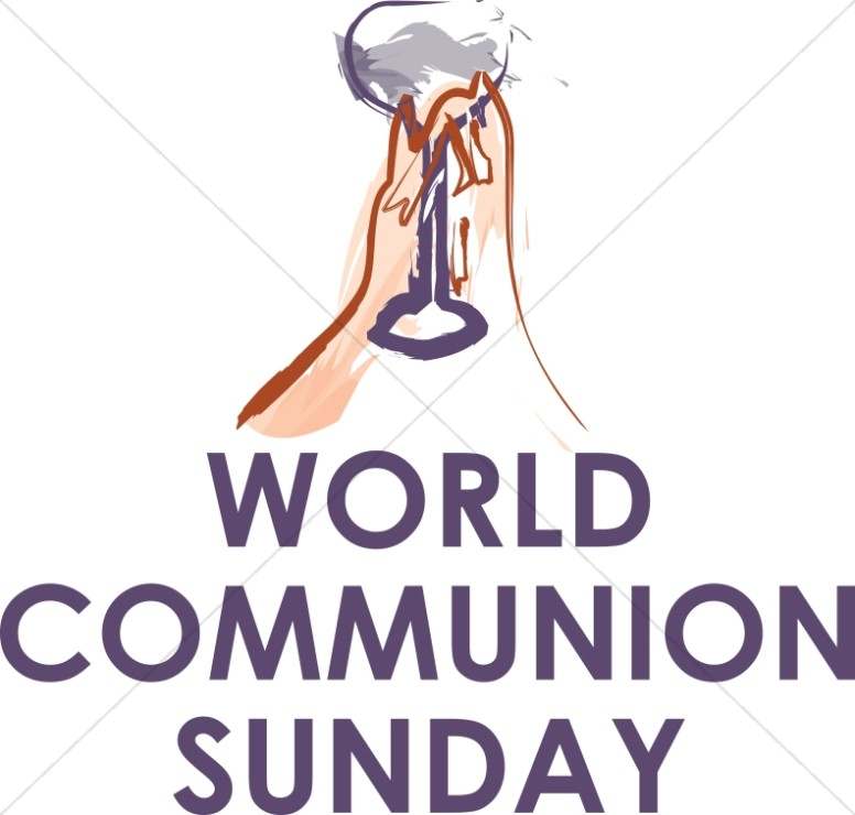 World Communion Sunday with Hands and Chalice